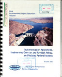 Implementation Aggrement (IA), Inadvertent Overrun and Payback Policy (IOP) and Related Federal Actions, Lower Colorado River
