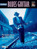 Complete Blues Guitar Method: Intermediate Blues Guitar