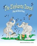 The Elephants Dance