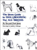 The Stone Guide to Dog Grooming for All Breeds Book