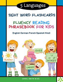 5 Languages Sight Word Flashcards Fluency Reading Phrasebook for Kids   English German French Spanish Hindi