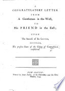 A Congratulatory Letter from a Gentleman in the West  to His Friend in the East