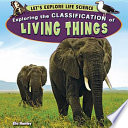 Exploring the Classification of Living Things Book