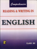 Comprehensive Reading & Writing in English XII