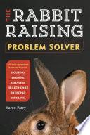 The Rabbit-Raising Problem Solver