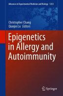 Epigenetics in Allergy and Autoimmunity