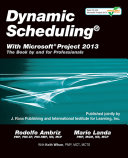 Dynamic Scheduling® With Microsoft® Project 2013