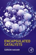 Pdf Encapsulated Catalysts