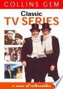 Classic TV Series  Collins Gem