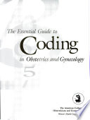 The Essential Guide to Coding in Obstetrics & Gynecology
