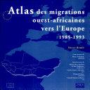 Atlas des migrations ouest-africaines vers l'Europe, 1985-1993