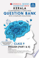"""Oswaal Kerala SSLC Question Bank Class 9 English Chapterwise & Topicwise (For March 2020 Exam)"" by Oswaal Editorial Board"