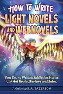 How to Write Light Novels and Webnovels