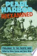 Pearl Harbor Reexamined