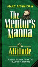 The Mentor's Manna On Attitude [Pdf/ePub] eBook