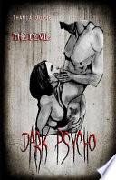 Dark Psycho: The Devil