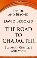 Inside and Beyond David Brooks's the Road to Character