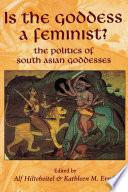 Is the Goddess a Feminist