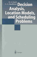Decision Analysis  Location Models  and Scheduling Problems