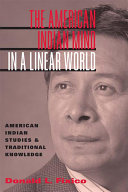 The American Indian Mind in a Linear World: American Indian ...