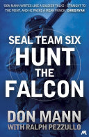 SEAL Team Six Book 3: Hunt the Falcon