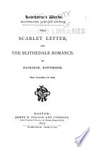 Hawthorne S Works The Scarlet Letter The Blithedale Romance Book PDF