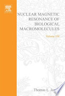 Nuclear Magnetic Resonance of Biological Macromolecules