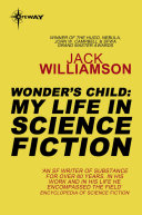 Wonder s Child  My Life in Science Fiction