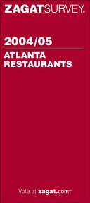 ZagatSurvey 2004 05 Atlanta Restaurants Book PDF