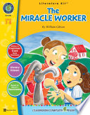 The Miracle Worker Literature Kit Gr 7 8 Book