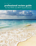 Professional Review Guide for the RHIA and RHIT Examinations, 2017 Edition Pdf/ePub eBook