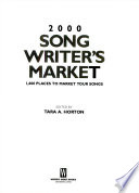 2000 Songwriter's Market  : 2,000 Places to Market Your Songs