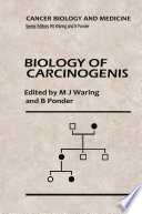 Biology of Carcinogenesis Book