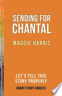 Sending for Chantal