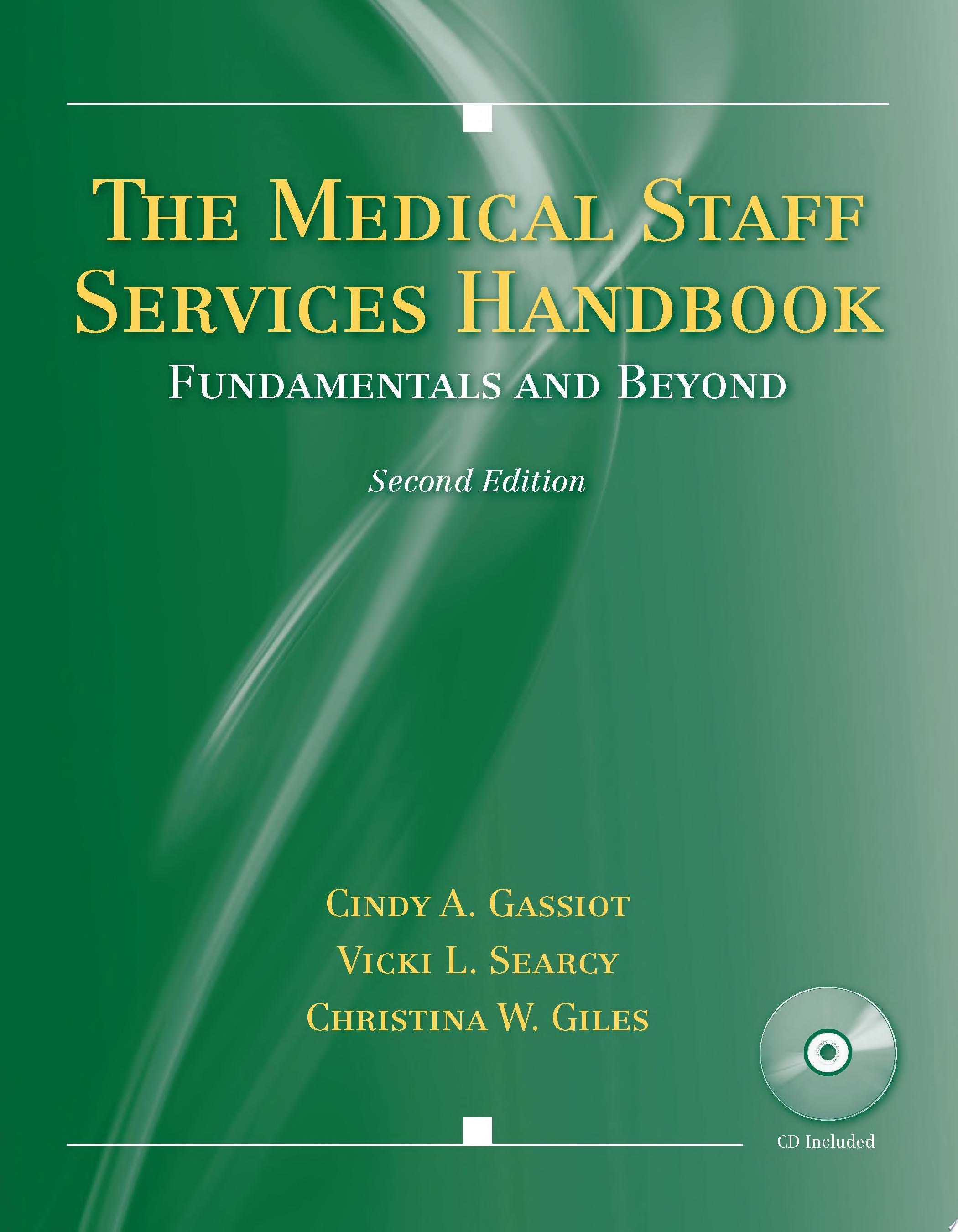 The Medical Staff Services Handbook