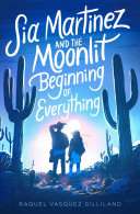 Pdf Sia Martinez and the Moonlit Beginning of Everything Telecharger