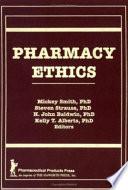 Pharmacy Ethics