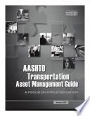 AASHTO Transportation Asset Management Guide Book