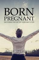 Born Pregnant