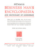 Pitman s Business Man s Encyclop  dia and Dictionary of Commerce