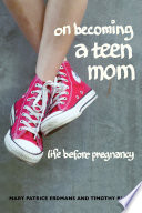 On Becoming A Teen Mom