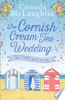 The Cornish Cream Tea Wedding  Part Two     Two Tarts Beat as One