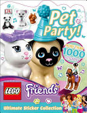 Ultimate Sticker Collection  Lego Friends  Pet Party