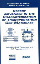 Recent Advances in the Characterization of Transportation Geo materials
