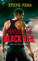 Through the Black Veil