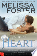 Lovers at Heart (The Bradens: Love in Bloom Steamy Contemporary Romance) Original Edition