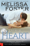Lovers at Heart  The Bradens  Love in Bloom Steamy Contemporary Romance  Original Edition