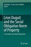 Léon Duguit and the Social Obligation Norm of Property