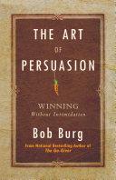 The Art of Persuasion Pdf/ePub eBook