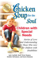 Chicken Soup for the Soul Children with Special Needs